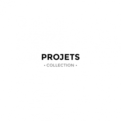 PROJETS - Collection